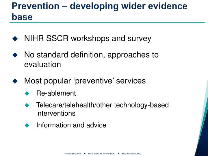 Prevention – developing wider evidence  base