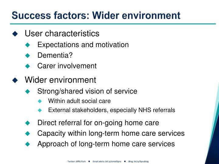 Success factors: Wider environment