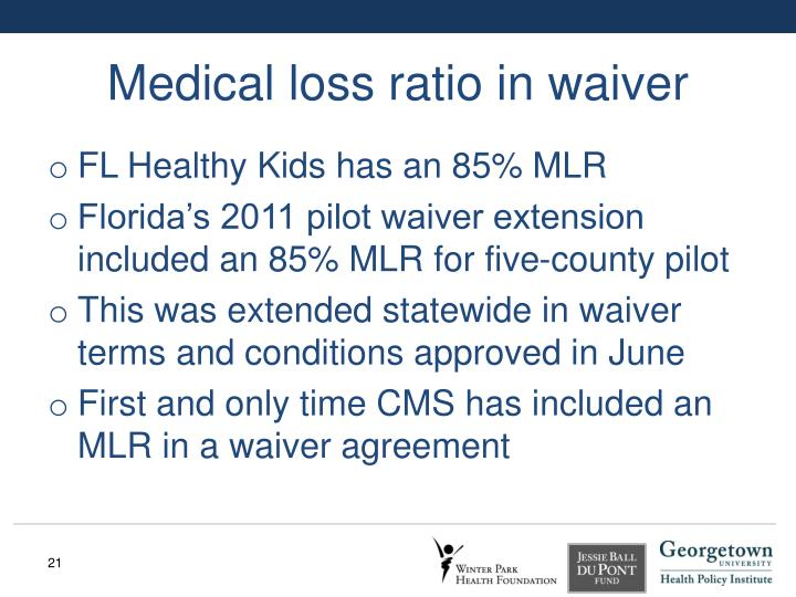 Medical loss ratio in waiver