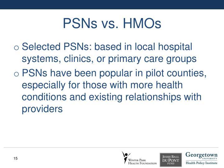 PSNs vs. HMOs