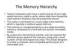 the memory hierarchy1