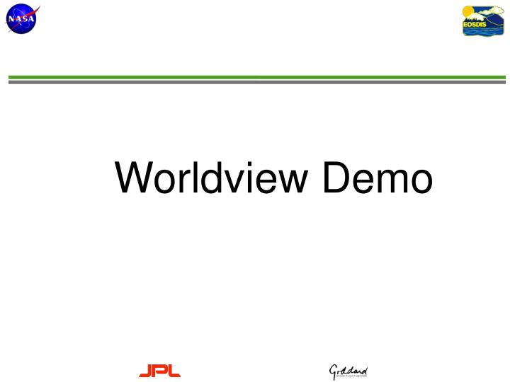 Worldview Demo