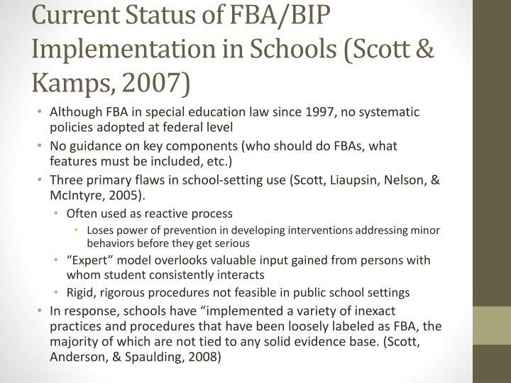 Current Status of FBA/BIP Implementation in Schools (Scott &