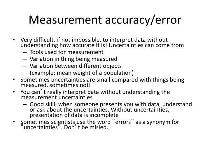 Measurement accuracy/error