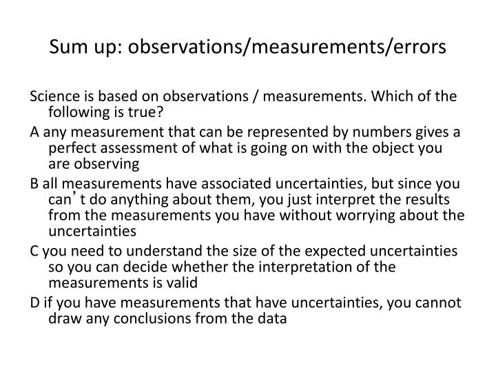 Sum up: observations/measurements/errors