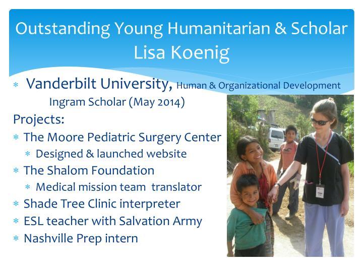 Outstanding Young Humanitarian & Scholar