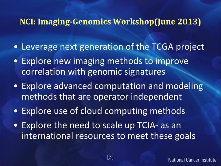 NCI: Imaging-Genomics Workshop(June 2013)