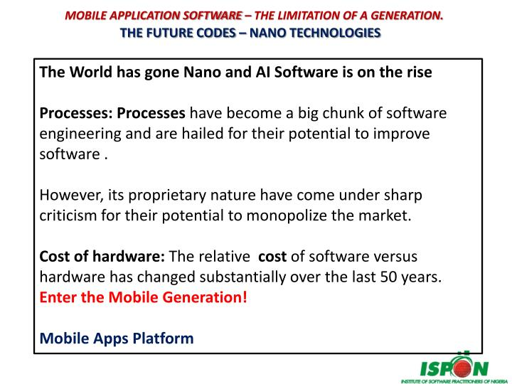 MOBILE APPLICATION SOFTWARE – THE LIMITATION OF A GENERATION.