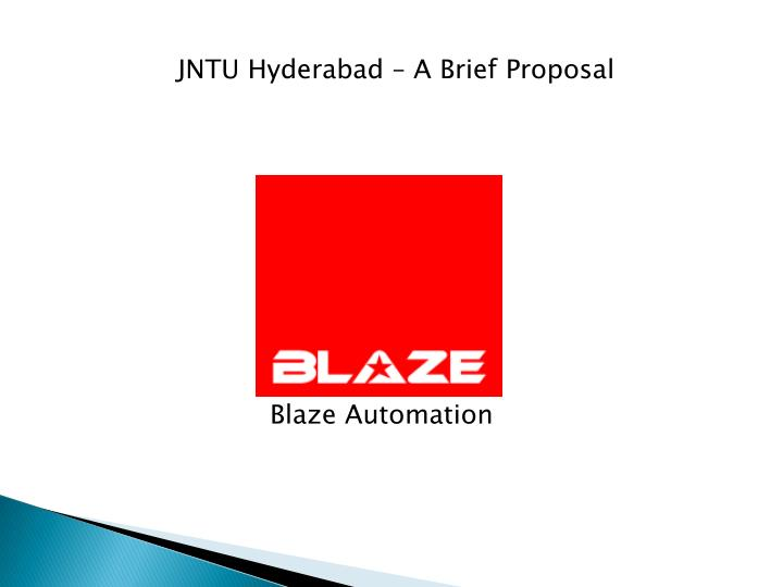 JNTU Hyderabad – A Brief Proposal
