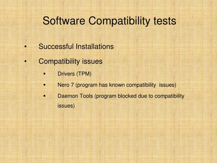 Software Compatibility tests
