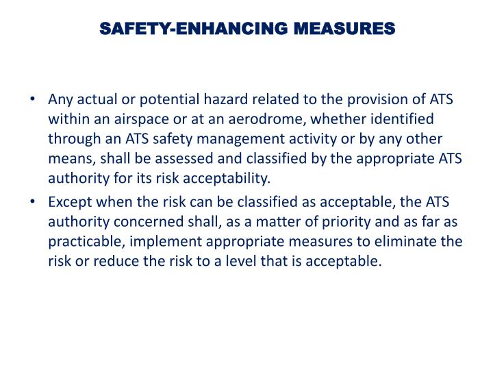 SAFETY-ENHANCING MEASURES
