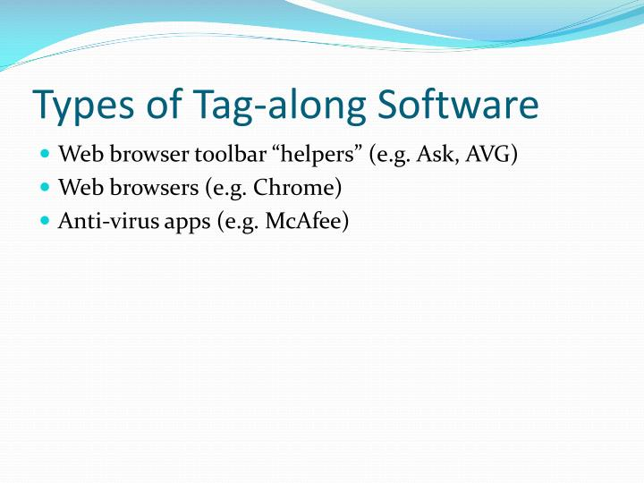 Types of Tag-along Software
