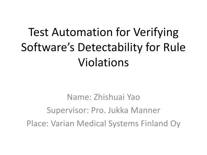 test automation for verifying software s detectability for rule violations