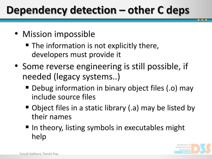 Dependency detection – other C