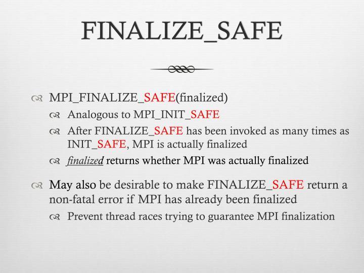 FINALIZE_SAFE