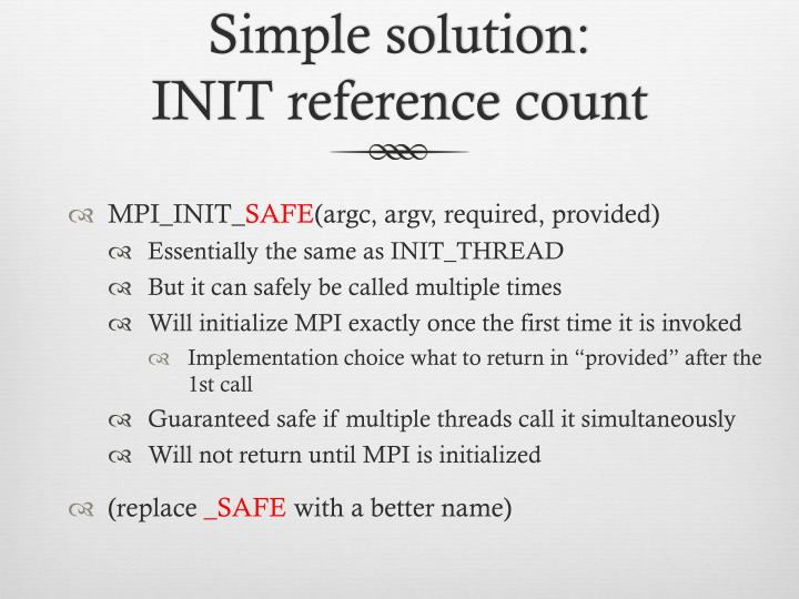 Simple solution init reference count