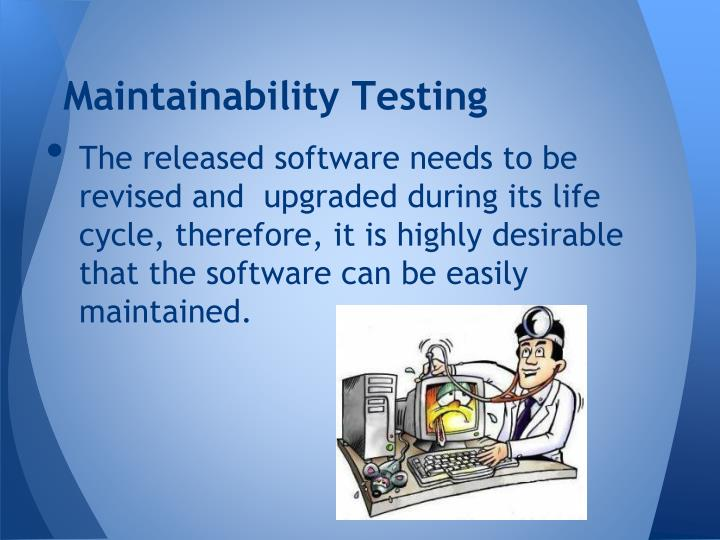 Maintainability Testing