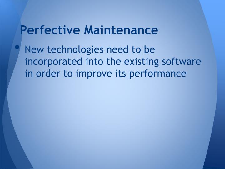 Perfective Maintenance