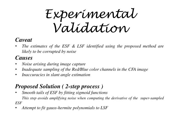 Experimental Validation