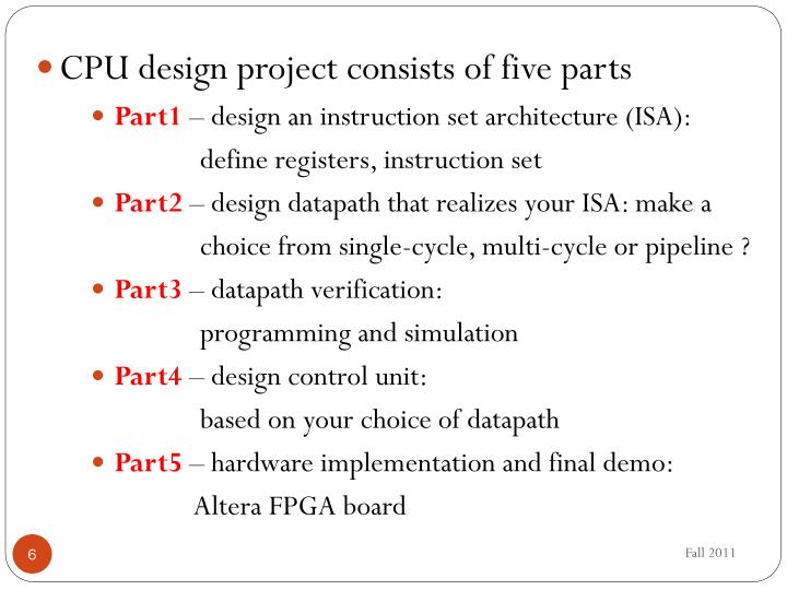 CPU design project consists of five parts
