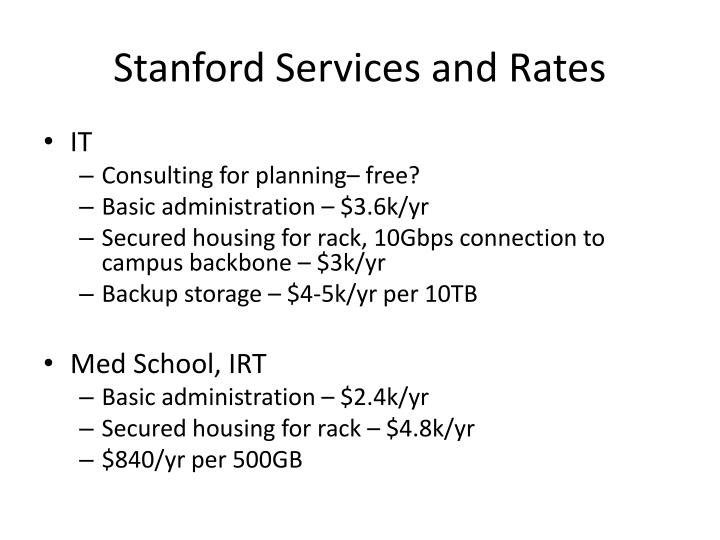 Stanford Services and Rates
