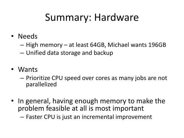 Summary hardware
