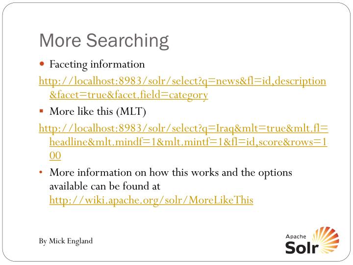 More Searching