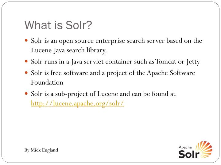What is Solr?