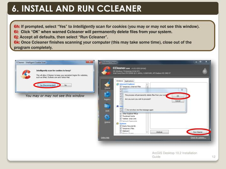 6. INSTALL AND RUN CCLEANER