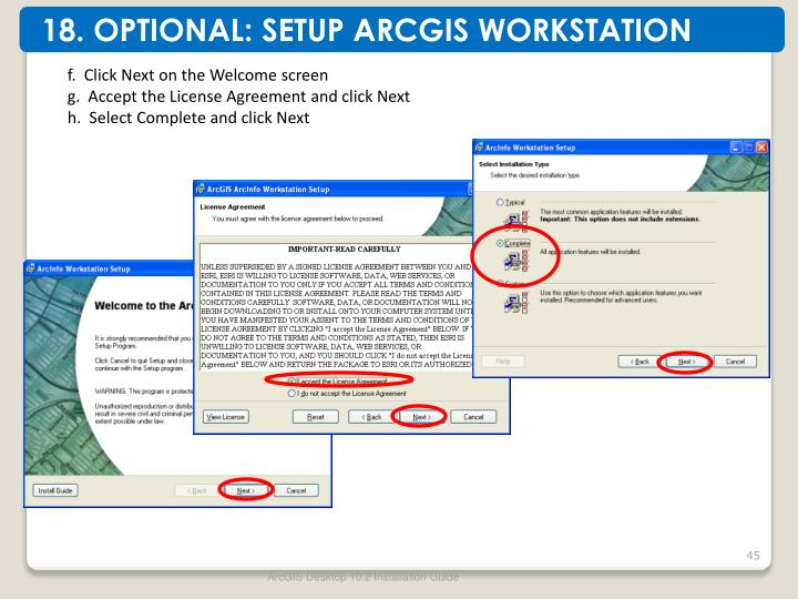 18. OPTIONAL: SETUP ARCGIS WORKSTATION