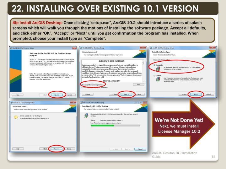22. INSTALLING OVER EXISTING 10.1 VERSION