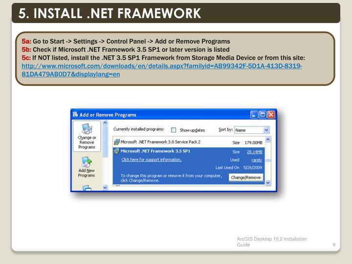 5. INSTALL .NET FRAMEWORK