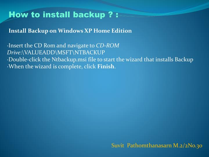 How to install backup ? :