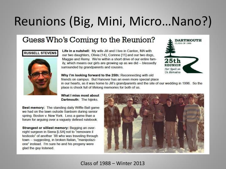 Reunions (Big, Mini, Micro…