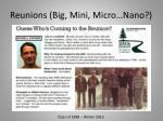 reunions big mini micro nano