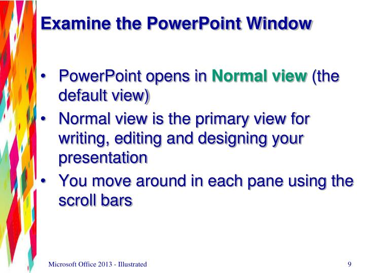 Examine the PowerPoint Window
