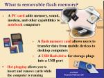 what is removable flash memory