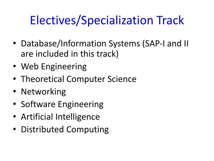 Electives/Specialization Track