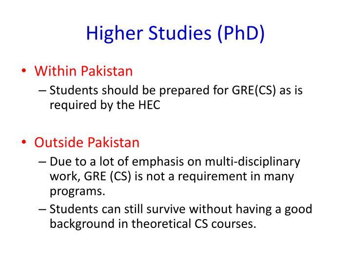 Higher Studies (PhD)
