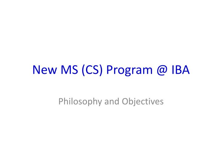 New ms cs program @ iba