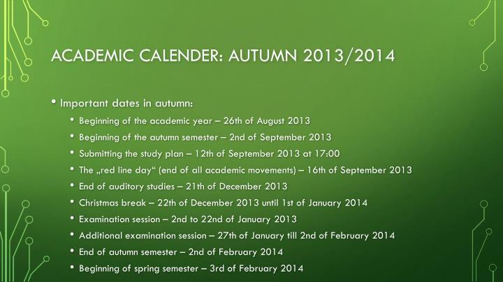 Academic calender: autumn 2013/2014