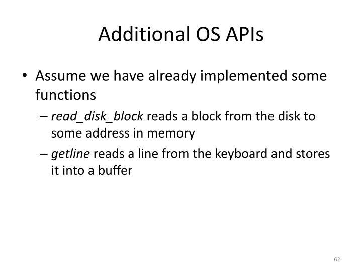 Additional OS APIs