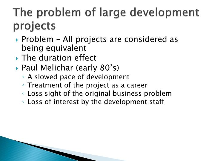 The problem of large development projects