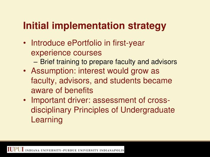 Initial implementation strategy