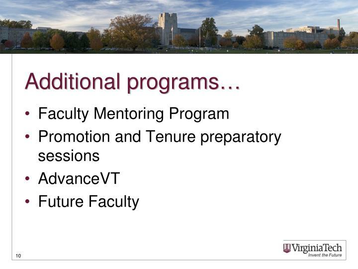 Additional programs…