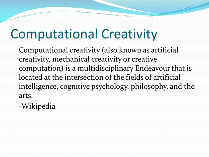 Computational Creativity