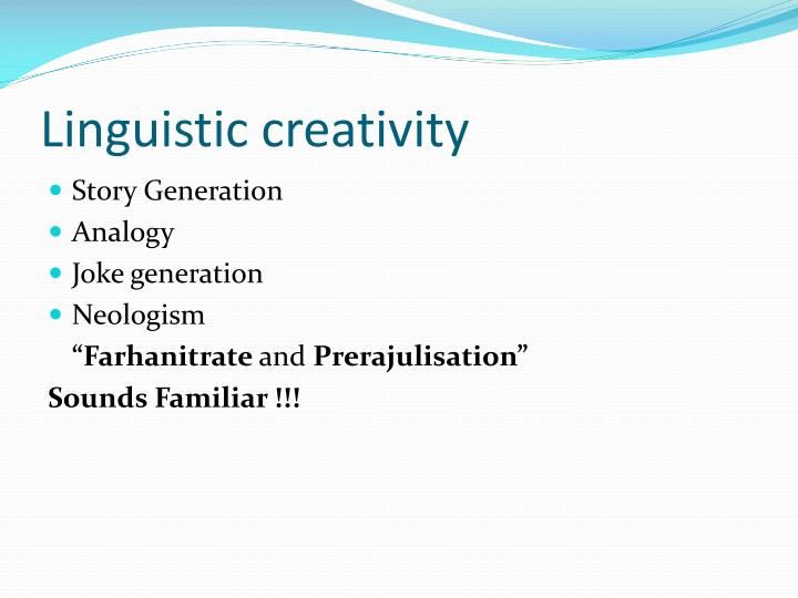 Linguistic creativity