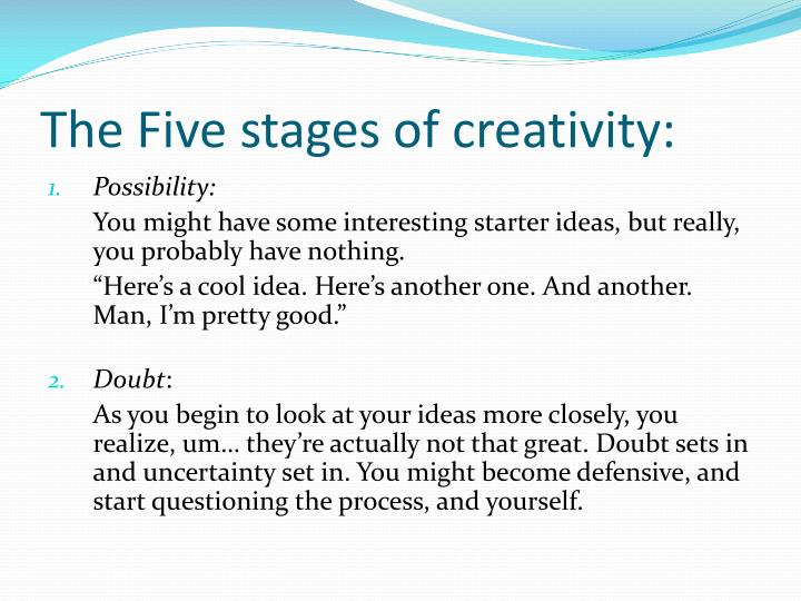 The Five stages of creativity: