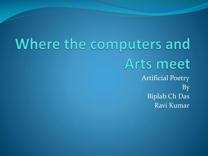 Where the computers and Arts meet