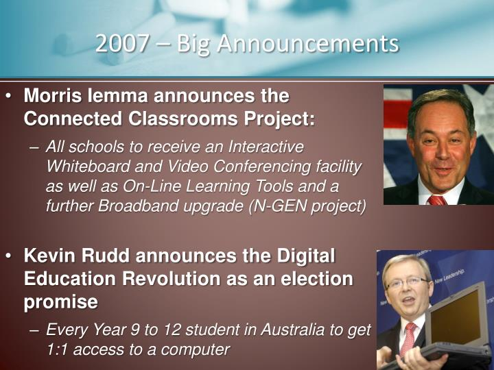 2007 – Big Announcements